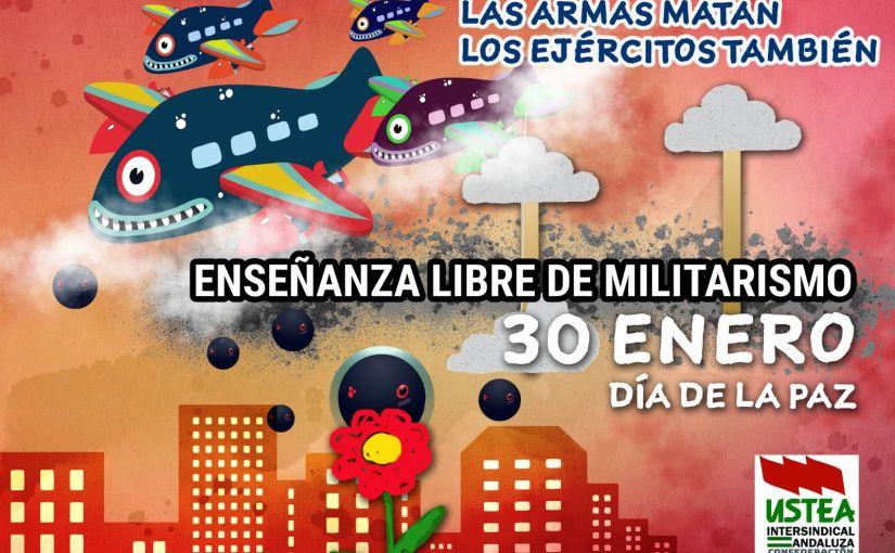 30 de enero: enseñanza libre demilitarismo